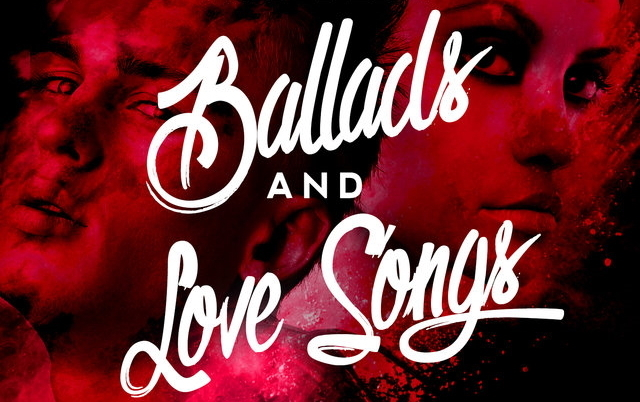 Review: Ballads and Love Songs